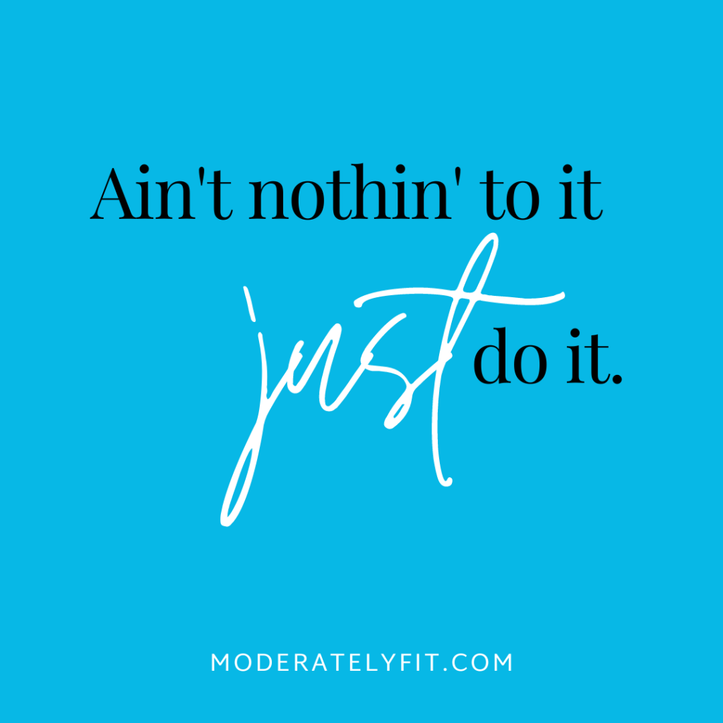 Ain't nothin' to it just do it.