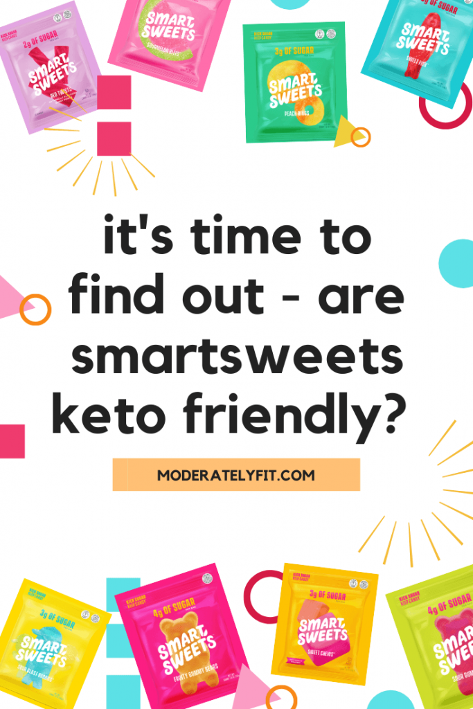 its time to find out - are smart sweets keto friendly pinterest image