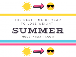 Summer - the best time of year to lose weight