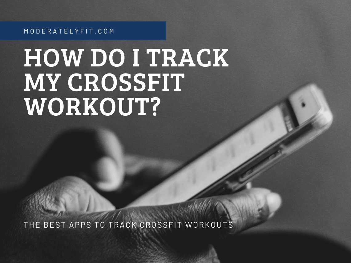 How do I track my CrossFit workout?