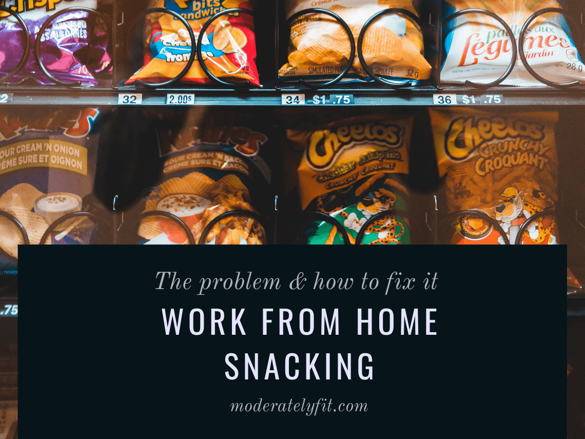 Work from home snacking – the problem & how to fix it