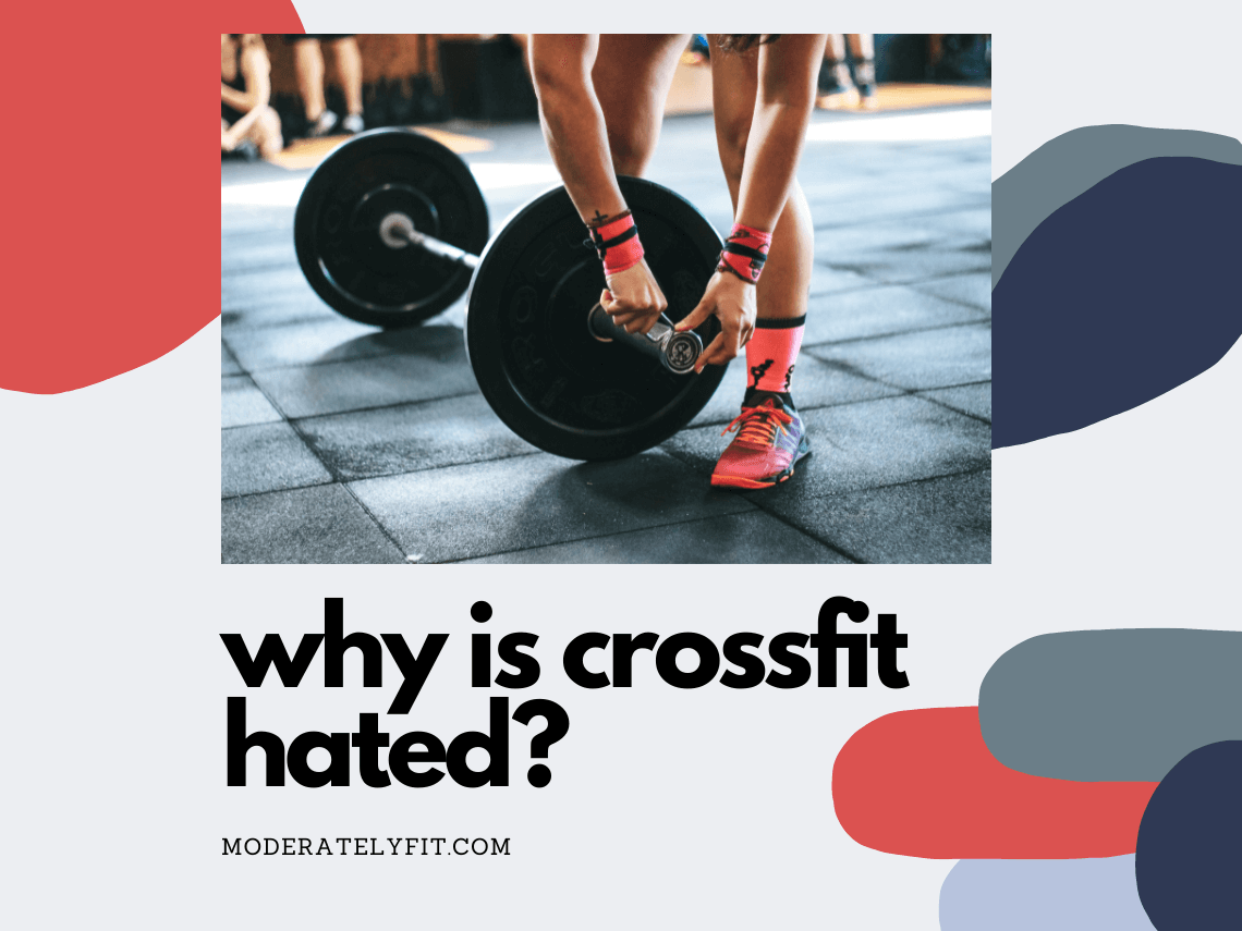 Why is CrossFit hated?