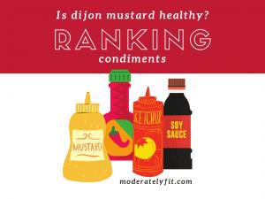 Is dijon mustard healthy? Ranking condiments - blog post image